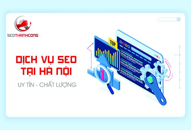 Công ty TNHH Giải Pháp Seo Thành Công tự tin là top đơn vị cung cấp Dịch vụ Seo Website tại Hà Nội #Giá Rẻ, #Chất Lượng #Lên top bền vững