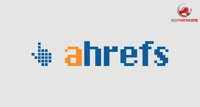 Ahrefs là gì & 10 tính năng ƯU VIỆT của Ahrefs (2021)