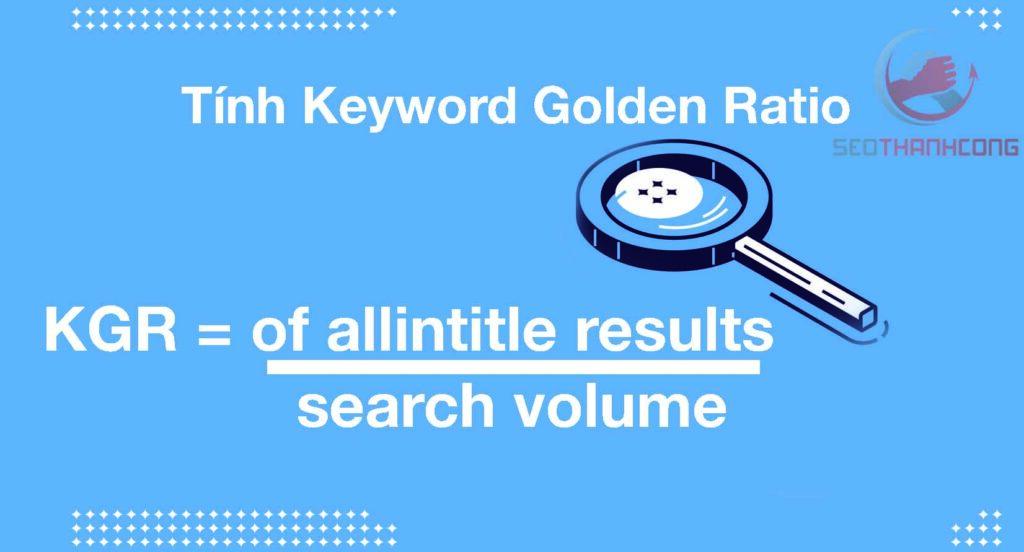 Phantom keyword là gì? Cách tính tỉ lệ từ khóa vàng (Keyword Golden Ratio)
