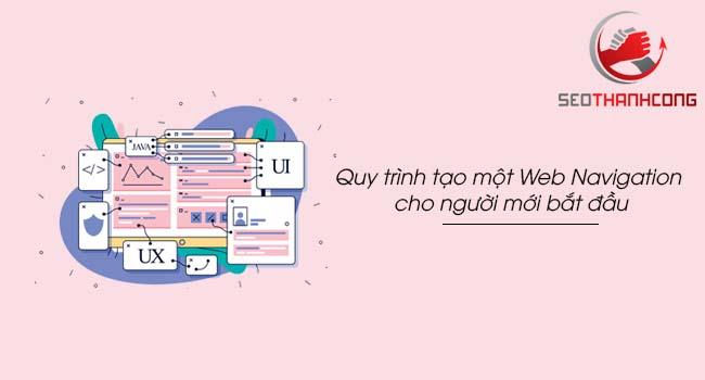 Quy trình tạo dựng một web thiết kế Navigation