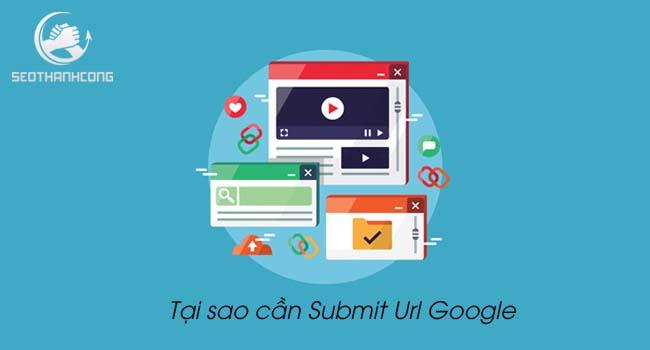 [4 CÁCH] Hướng dẫn Submit Url Google, cách để Google index nhanh?