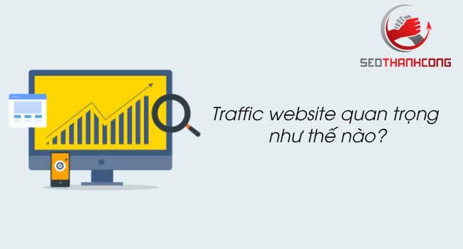Traffic website là gì & tầm quan trọng của traffic website