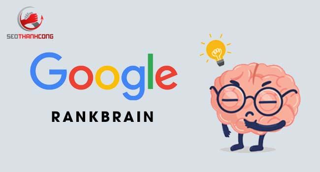Thuật toán Rankbrain là gì & Mục đích ra đời của thuật toán RankBrain