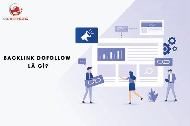 Backlink Dofollow là gì & 2 các xây dựng Link Do [Hiệu Quả]